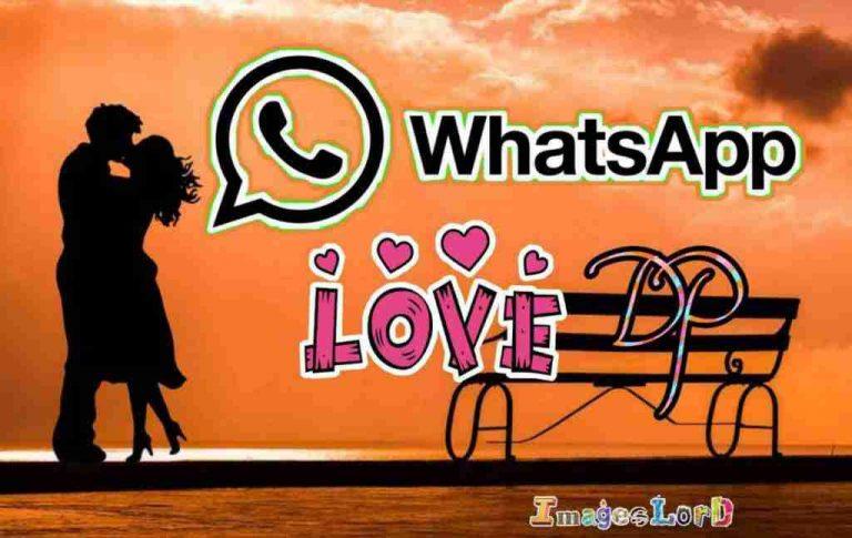 LOVE DP FOR WHATSAPP