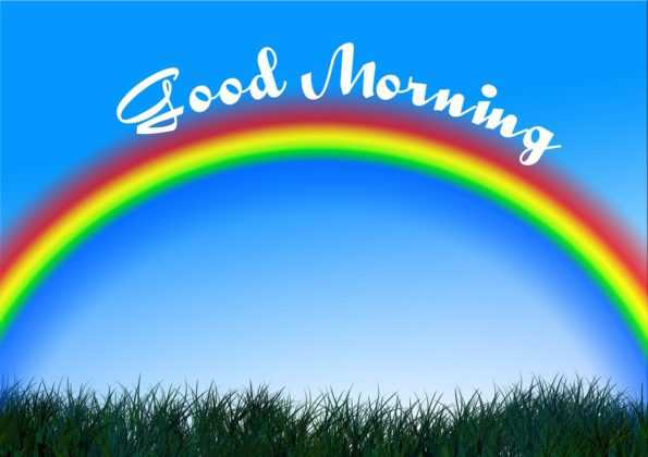 GOOD MORNING RAINBOW IMAGES